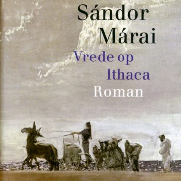 Sándor Márai- Vrede op Ithaca